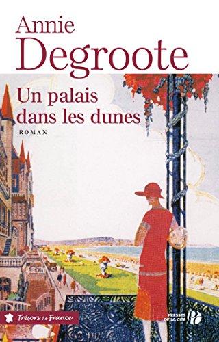 Un palais dans les dunes (TERRES FRANCE) (French Edition)