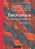 Électronique. Fondements et applications - 2e éd. - Avec 250 exercices et problèmes résolus