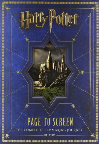 Harry Potter Page to Screen: The Complete Filmmaking Journey