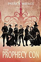 The Prophecy Con (Rogues of the Republic) by Patrick Weekes (2014-09-23)