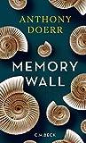 Memory Wall: Novelle von Anthony Doerr