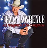 TRACY LAWRENCE/ALL WRAPPED UP FOR CHRIS