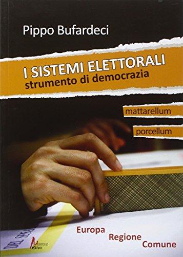 I sistemi elettorali. Strumento di democrazia