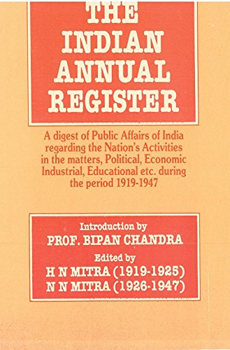 the-indian-annual-register-a-digest-of-public-affairs-of-india-regarding-the-nations-activities-in-t