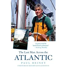 The Last Man Across the Atlantic by Paul Heiney (2005-11-01)