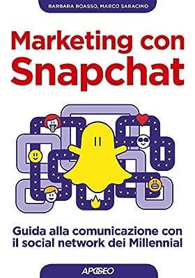Marketing con Snapchat: guida alla comunicazione con il social network dei Millennial
