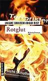 Rotglut (Kriminalromane im GMEINER-Verlag)