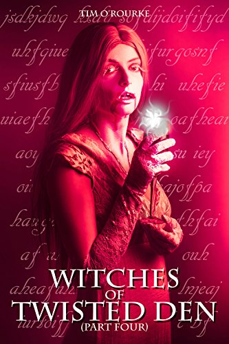 witches-of-twisted-den-part-four-beautiful-immortals-series-three-book-4