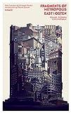 Fragments of Metropolis - East | Osten: Das expressionistische Erbe in Polen, Tschechien und der Slowakei