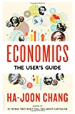 Economics: The User's Guide by Ha-Joon Chang (2014-08-26)