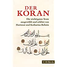 Der Koran: Die wichtigsten Texte (Beck Paperback)
