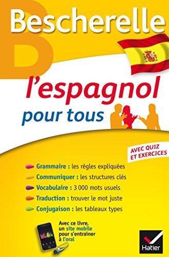 Bescherelle L'espagnol pour tous: Grammaire, Vocabulaire, Conjugaison... by Marta Lopez-Izquierdo (2014-06-18)