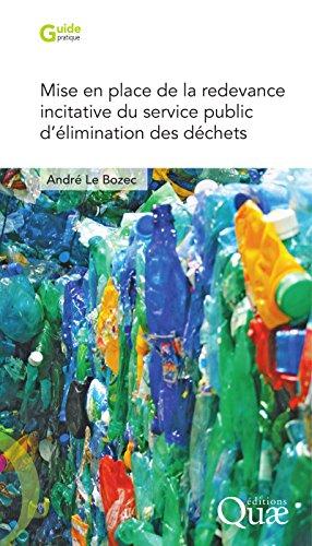 Mise en place de la redevance incitative du service public d'élimination des déchets