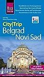 Reise Know-How CityTrip Belgrad und Novi Sad Reiseführer mit Faltplan und kostenloser Web-App