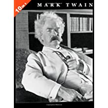 Mark Twain: 10 Books in 1. The Adventures of Tom Sawyer, Tom Sawyer Abroad, Tom Sawyer, Detective, Huckleberry Finn, Life On The Mississippi, The Prince and The Pauper, The Tragedy Of Pudd'nhead Wilson, A Connecticut Yankee In King Arthur's Court, Roughing It, and Following The Equator