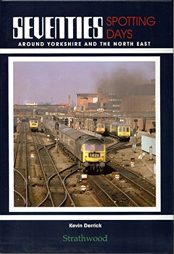 railway-book-by-strathwood-seventies-spotting-days-around-yorkshire-the-north-east