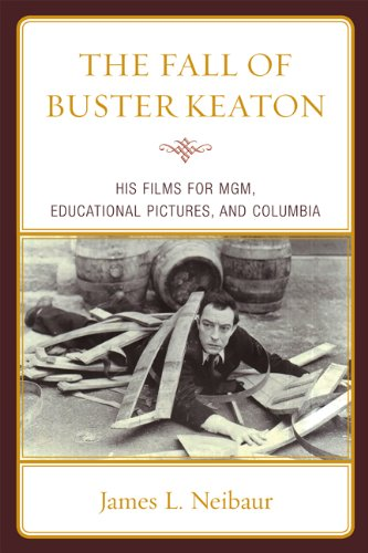 the-fall-of-buster-keaton-his-films-for-mgm-educational-pictures-and-columbia