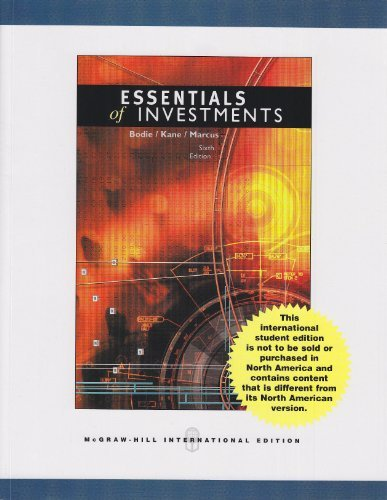 Essentials of Investments with S&P and Powerweb, Alternate Edition (0071254455) with Stocktrack Coupon (0077111397): WITH S&P and Powerweb,AND Stocktrack Coupon by Zvi Bodie (2006-03-01)