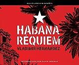 Habana Requiem (Havana Requiem)