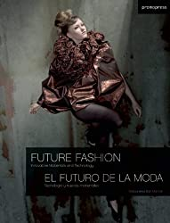 Future Fashion: Innovative Materials and Technology