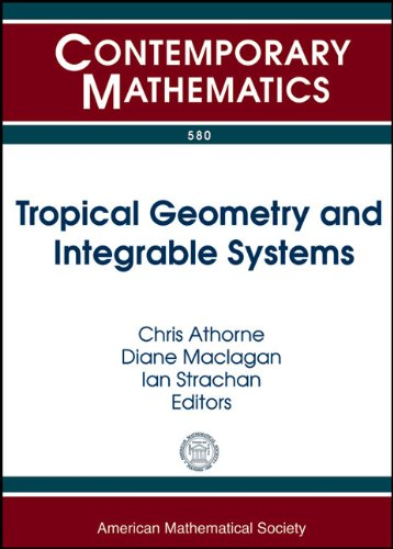 Tropical Geometry and Integrable Systems (Contemporary Mathematics)