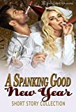 A Spanking Good New Year: Short Story Collection (English Edition)