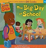 The Big Day at School by Eleanor Fremont (2003-07-01)