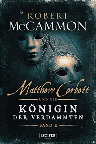MATTHEW CORBETT und die Königin der Verdammten (Band 2): Roman - Nicole 2 Stück