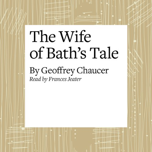The Canterbury Tales: The Wife of Bath's Tale (Modern Verse Translation)  Audiolibri