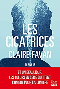 Les cicatrices de Claire Favan - Editions Harper Collins