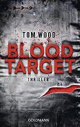Blood Target: Victor 3 - Thriller (Tom Wood)