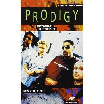 Prodigy. Incendiari Elettronici