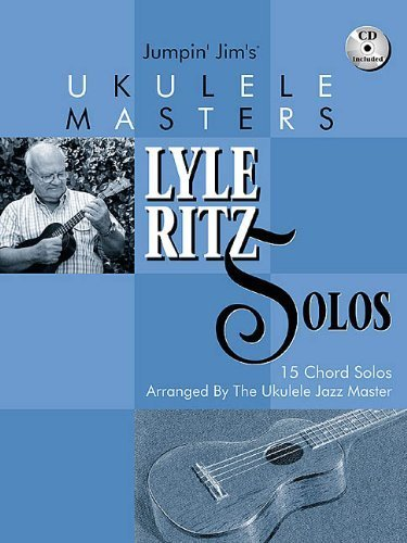 jumpin-jims-ukulele-masters-lyle-ritz-solos-15-chord-solos-arranged-by-the-ukulele-jazz-master-by-be