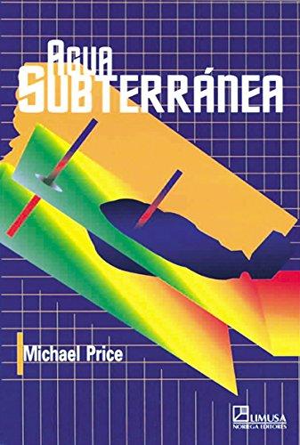 Agua subterranea / Introducing Groundwater por Michael Price