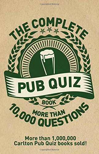 The Complete Pub Quiz Night Book: More than 10,000 Questions by Roy Preston (2016-03-01)