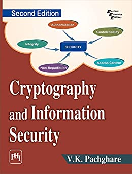 CRYPTOGRAPHY AND INFORMATION SECURITY by [PACHGHARE, V. K.]