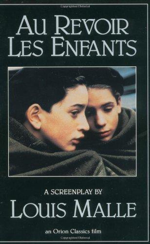 Au Revoir Les Enfants: A Screenplay (Evergreen Book) by Louis Malle (12-Jan-1994) Paperback