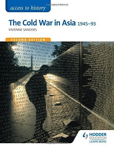 Access to History: The Cold War in Asia 1945-93 Second Edition by Vivienne Sanders (2015-09-25)
