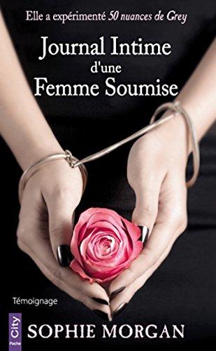 Journal intime d'une femme soumise - Sophie Morgan