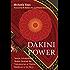 Dakini Power: Twelve Extraordinary Women Shaping the Transmission of Tibetan Buddhism in the West