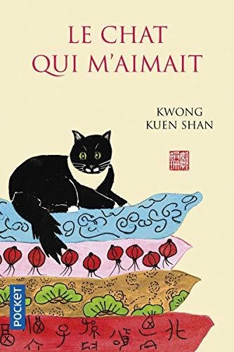 Le chat qui m'aimait par Kuen Shan KWONG