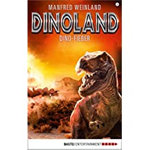 Dino-Land - Folge 08: Dino-Fieber (Rückkehr der Saurier)
