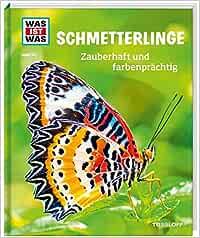 Was Ist Was Band 43 Schmetterlinge Zauberhaft Und Farbenprächtig Was Ist Was Sachbuch Band 43 Röndigs Nicole Brandstetter Johann Tophoven Manfred Bücher