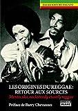 Image de Les origines du Reggae : Retour aux sources - Mento, ska, rocksteady et earlyreggae