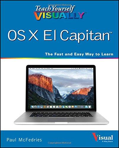 Teach Yourself Visually OS X El Capitan (Teach Yourself Visually (Tech))