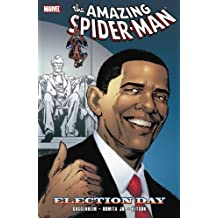Spider-Man: Election Day by Marc Guggenheim (2010-01-27)