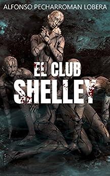 El Club Shelley de [Pecharromán Lobera, Alfonso]