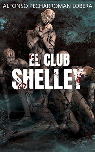 El Club Shelley por Alfonso Pecharromán Lobera