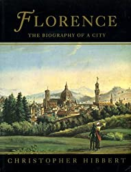 Florence: Biography of a City(T by Hibbert Christopher (1993-09-30)