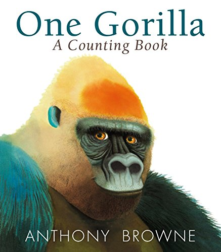 One Gorilla: A Counting Book por Anthony Browne